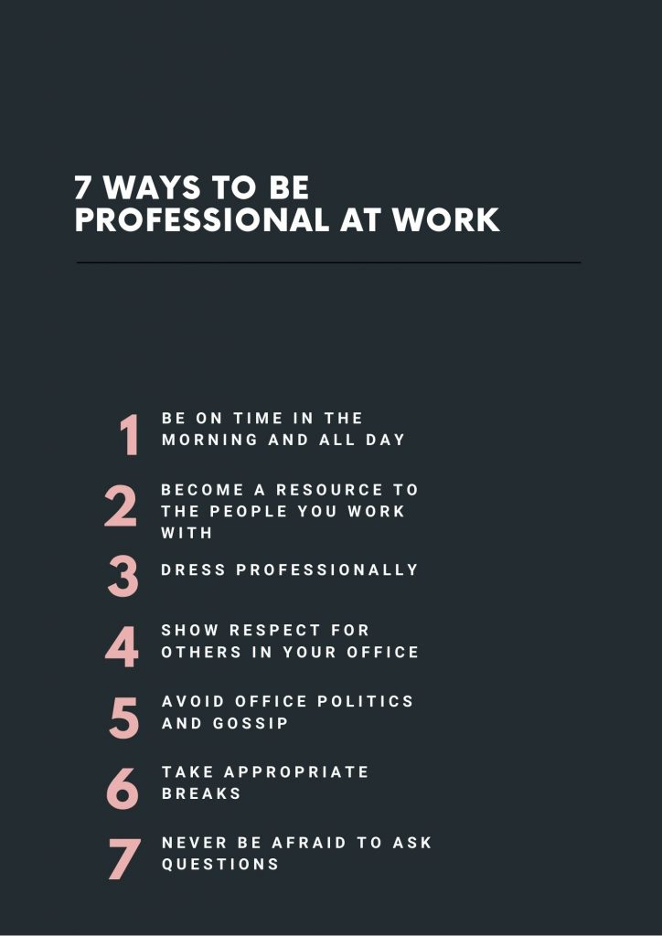 7 ways to be professional at work