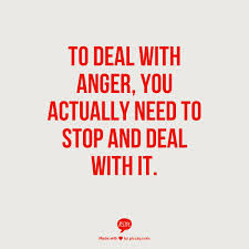 Anger management is training for temper control and is the skill of remaining calm. It has been described as deploying anger successfully.