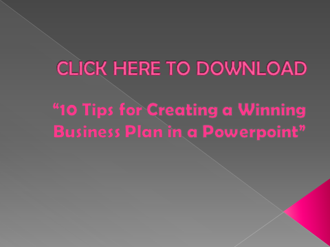 10 Tips for creating a winning business plan in a powerpoint