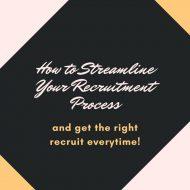How to Streamline Your Recruitment Process