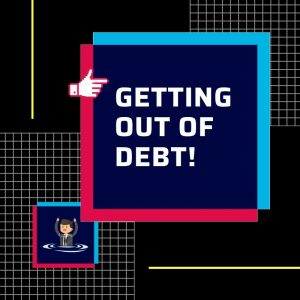 Getting Out of Debt!