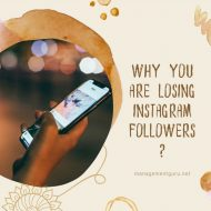 Why You Are Losing Instagram Followers ?