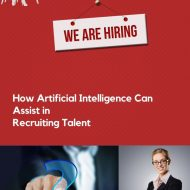 How Artificial Intelligence Can Assist in Recruiting Talent