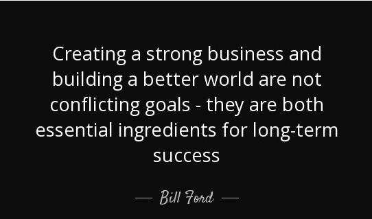 Corporate Social Responsibilty Quote by Bill Ford