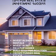 5 Tips for Real Estate Investment Success